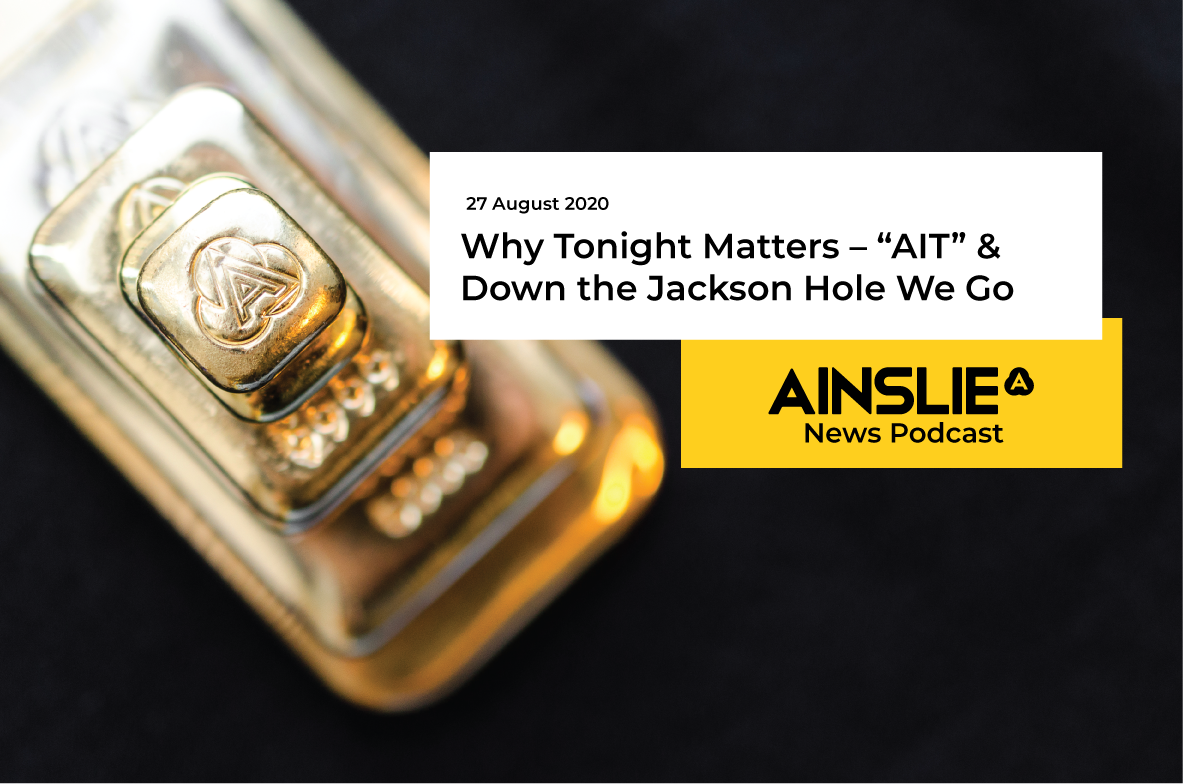 "Why Tonight Matters – ""AIT"" & Down the Jackson Hole We Go"