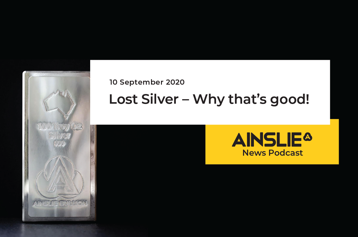 Lost Silver – Why that's good!