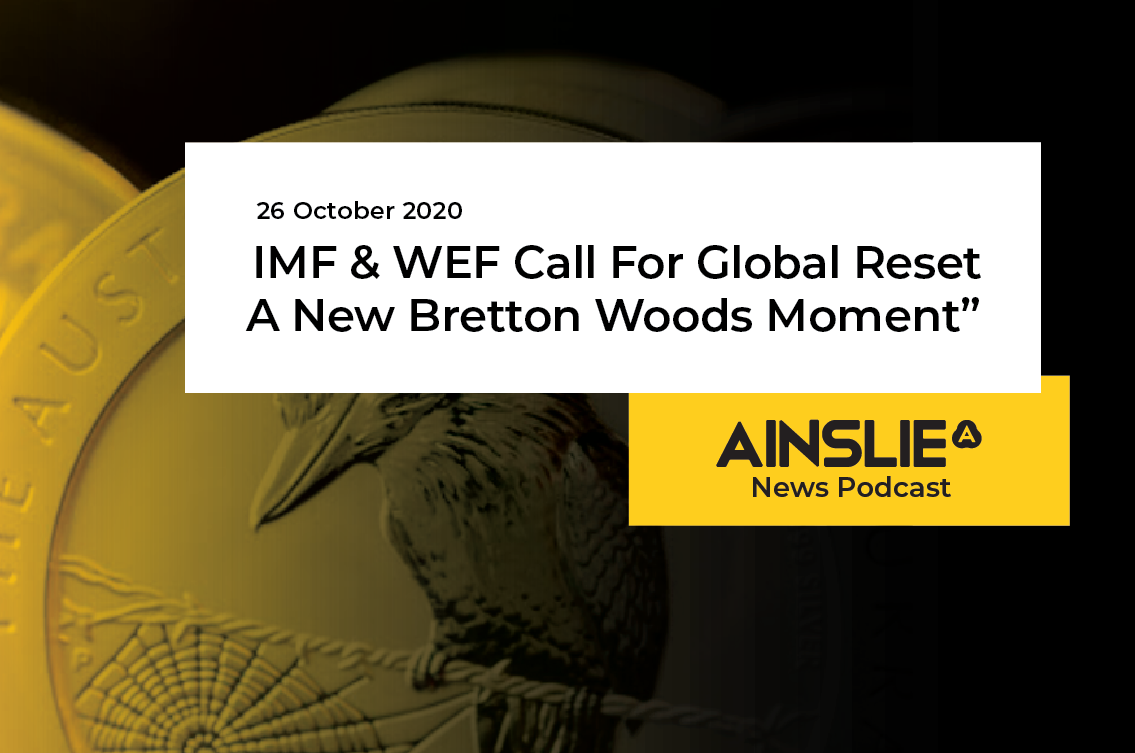 "IMF & WEF Call For Global Reset - ""A New Bretton Woods Moment"""