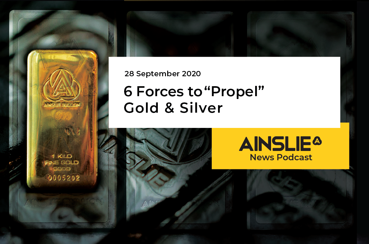 "6 Forces to ""Propel"" Gold & Silver"
