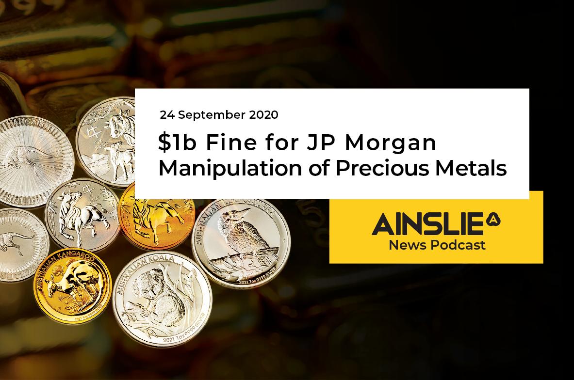 $1b Fine for JP Morgan Manipulation of Precious Metals